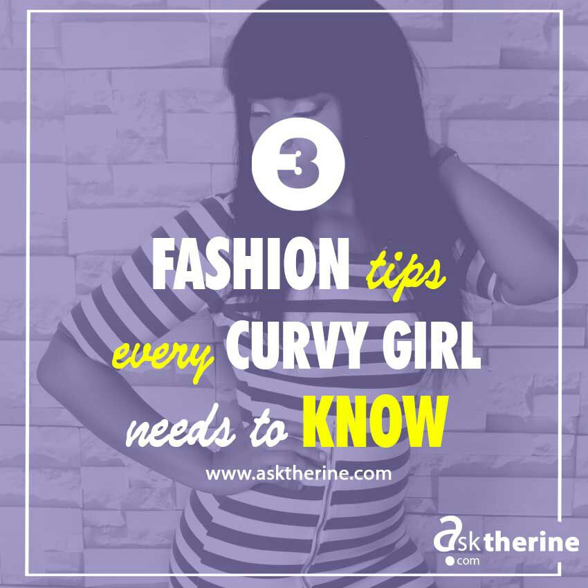 3 Tips Every CURVY Girl shouldKnow.
